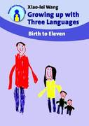 Growing up with Three Languages 0 9781847691064 1847691064