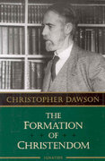 The Formation of Christendom 1st Edition 9781586172398 1586172395