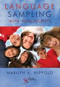 Language Sampling with Adolescents 1st edition 9781597563468 1597563463