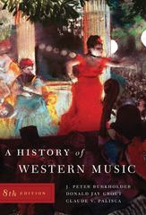A History of Western Music 8th edition 9780393931259 0393931250