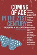 Coming of Age in the 21st Century 1st Edition 9781595580559 1595580557