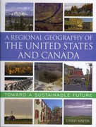 A Regional Geography of the United States and Canada 1st Edition 9780742557307 0742557308