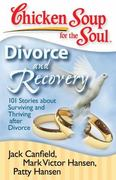 Chicken Soup for the Soul: Divorce and Recovery 0 9781935096214 1935096214