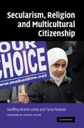 Secularism, Religion, and Multicultural Citizenship 1st edition 9780521873604 0521873606