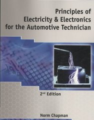 Principles of Electricity & Electronics for the Automotive Technician 2nd Edition 9781428361218 1428361219
