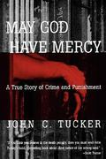 May God Have Mercy 1st Edition 9780393334739 0393334732