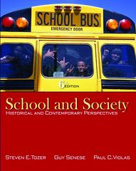 School and Society: Historical and Contemporary Perspectives 6th Edition 9780073378374 0073378372
