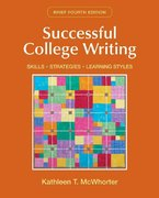 Successful College Writing Brief: Skills, Strategies, Learning Styles 4th edition 9780312476557 0312476558