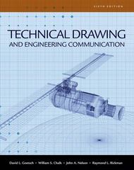 Technical Drawing and Engineering Communication 6th Edition 9781428335837 1428335838