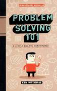 Problem Solving 101 1st Edition 9781591842422 1591842425