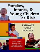 Families, Infants, and Young Children at Risk 1st edition 9781557668066 155766806X