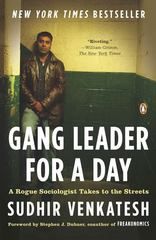 Gang Leader for a Day 1st Edition 9780143114932 014311493X