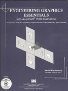 Engineering Graphics Essentials with AutoCAD 2009 Instruction 0 9781585034383 158503438X