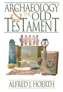Archaeology and the Old Testament 1st Edition 9780801036255 0801036259