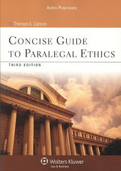 Concise Guide to Paralegal Ethics, Third Edition 3rd Edition 9780735578678 0735578672