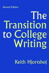 The Transition to College Writing 2nd Edition 9780312440824 0312440820