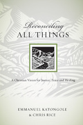 Reconciling All Things 1st Edition 9780830834518 0830834516