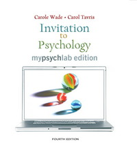 Invitation to Psychology, MyLab Edition (with MyPsychLab Pegasus with E-Book Student Access Code Card) 4th edition 9780205684885 0205684882