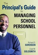 The Principal's Guide to Managing School Personnel 1st Edition 9781412961233 1412961238