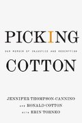 Picking Cotton 1st Edition 9780312376536 0312376537