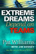 Extreme Dreams Depend on Teams 1st edition 9780446407199 0446407194