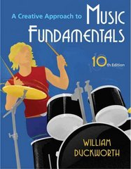 A Creative Approach to Music Fundamentals (with Music Fundamental in Action Passcard, and Keyboard and Guitar Insert) 10th edition 9780495572206 0495572209