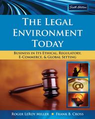 The Legal Environment Today 6th edition 9780324599251 0324599250