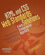 HTML and CSS Web Standards Solutions 1st Edition 9781430216063 1430216069