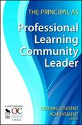 The Principal as Professional Learning Community Leader 0 9781412963145 1412963141