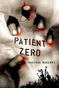 Patient Zero 1st Edition 9780312382858 0312382855