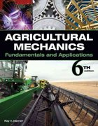 Agricultural Mechanics 6th Edition 9781111781293 111178129X