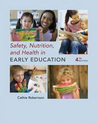 Safety, Nutrition and Health in Early Education 4th edition 9781428352933 1428352937
