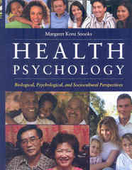 Health Psychology 1st edition 9780763743826 0763743828