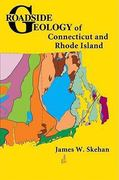 Roadside Geology of Connecticut and Rhode Island 1st Edition 9780878425471 0878425470