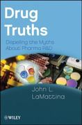 Drug Truths 1st edition 9780470393185 0470393181