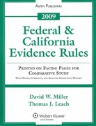 Federal and California Evidence Rules 2009 0 9780735579422 0735579423