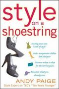 Style on a Shoestring: Develop Your Cents of Style and Look Like a Million without Spending a Fortune 1st edition 9780071492843 0071492844