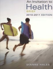 An Invitation to Health, Brief Edition (with Personal Health Self Assessments) 6th Edition 9780495391920 0495391921
