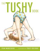 The Tushy Book 1st Edition 9780312369262 0312369263