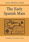 The Early Spanish Main 1st Edition 9780521088480 0521088488