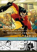 The DC Comics Guide to Digitally Drawing Comics 0 9780823099238 0823099237