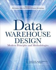 Data Warehouse Design: Modern Principles and Methodologies 1st Edition 9780071610391 0071610391