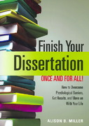 Finish Your Dissertation Once and for All! 1st Edition 9781433804151 1433804158