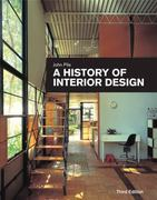 A History of Interior Design 3rd edition 9780470228883 0470228881