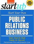 Start Your Own Public Relations Business 1st edition 9781599183381 1599183382