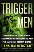 Trigger Men 1st edition 9780312354725 031235472X