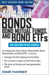 All About Bonds, Bond Mutual Funds, and Bond ETFs, 3rd Edition 3rd Edition 9780071544276 0071544275