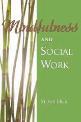 Mindfulness and Social Work 1st Edition 9781933478609 1933478608