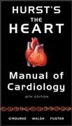 Hurst's the Heart Manual of Cardiology, 12th Edition 12th edition 9780071592987 0071592989