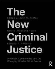 The New Criminal Justice 1st edition 9780415997287 0415997283